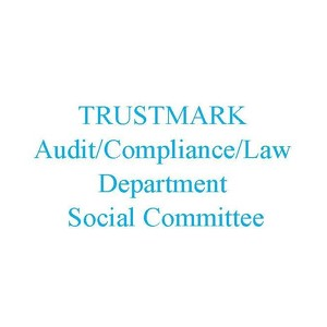 Trustmark Enterprise Audit-Compliance-Law Department